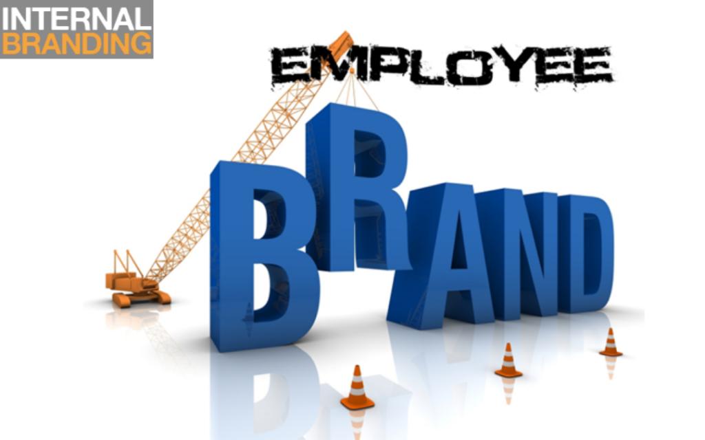 Building Employee Branding | Internal Branding