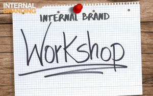 Internal Brand Workshop | Internal Branding