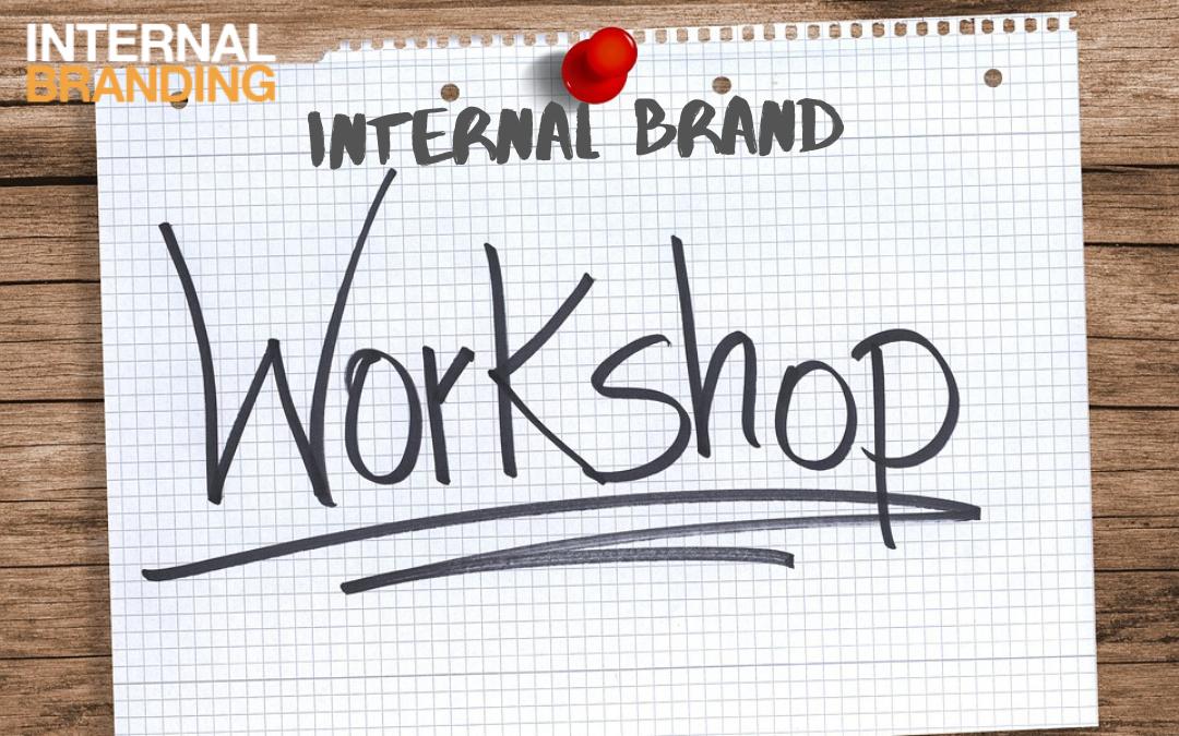 Internal Brand Workshop | Internal Branding